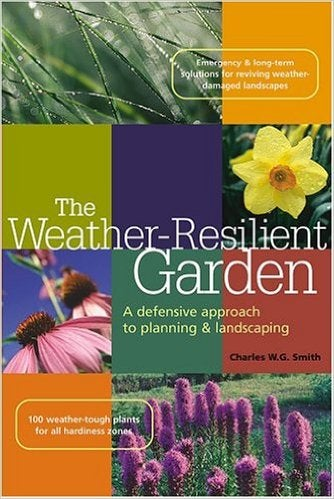 The Weather Resilient Garden
